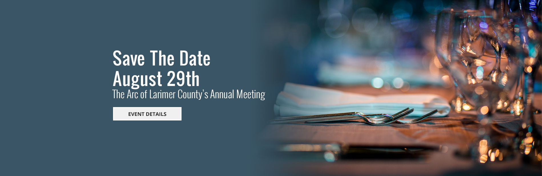 Save the Date - August 29th - The Arc of Larimer County's Annual Meeting - Click for Event Details
