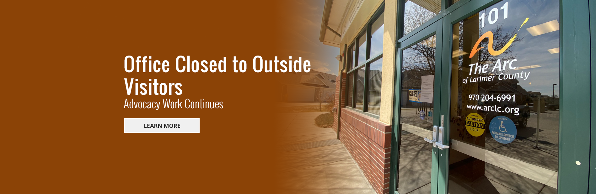 Office Closed to Outside Visitors - Advocacy Work Continues  - Follow the Link to Learn More