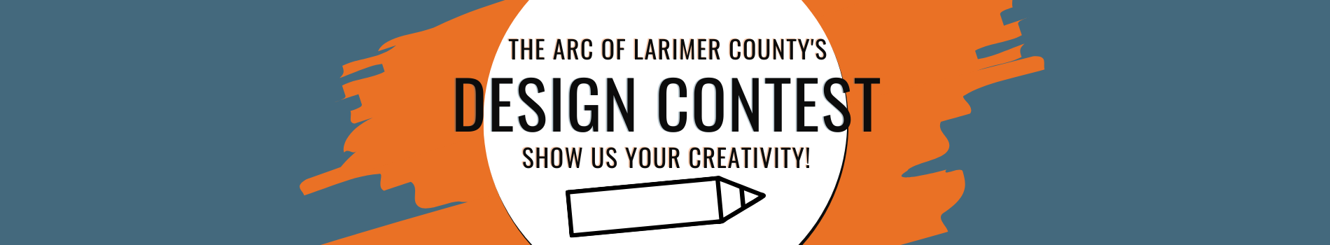 The Arc of Larimer County's Design Contest - Show us your creativity